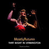 That Night in Leamington by Mostly Autumn
