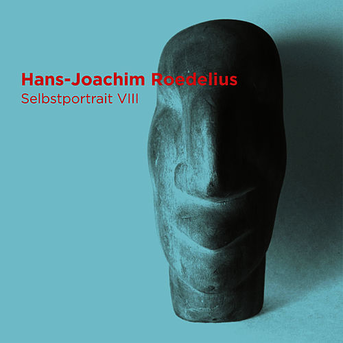 Play & Download Selbstportrait VIII by Roedelius | Napster
