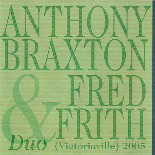 Play & Download Duo (Victoriaville) 2005 by Anthony Braxton | Napster