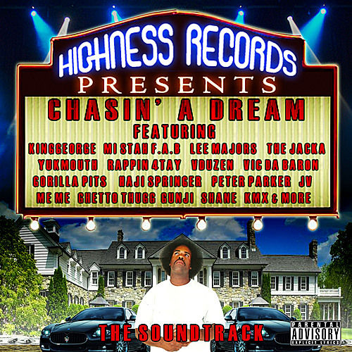 Highness Records Presents: Chasin' a Dream (The Soundtrack) by Various Artists