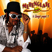 Play & Download ¡¡Llegó Papá!! by Merenglass Grupo | Napster