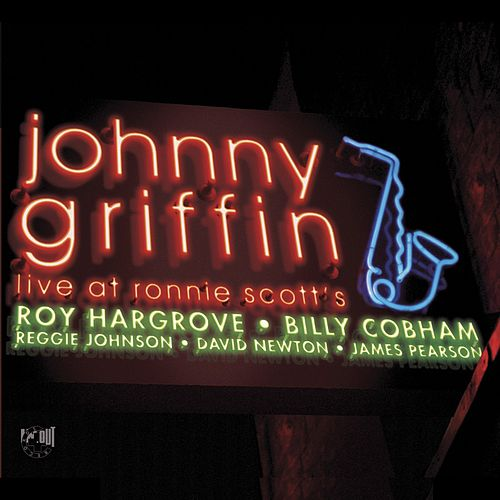 Live at Ronnie Scott's by Johnny Griffin