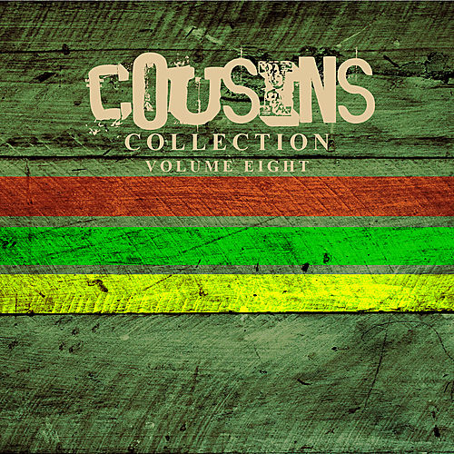 Play & Download Cousins Collection Vol. 8 by Various Artists | Napster