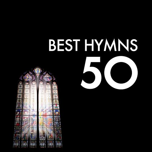 Play & Download 50 Best Hymns by Various Artists | Napster