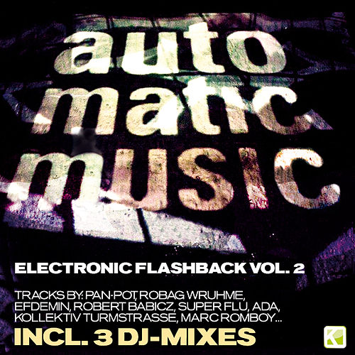 Play & Download Auto.Matic.Music - Electronic Flashback Vol. 2 by Various Artists | Napster