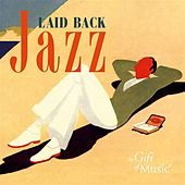 Play & Download Laid Back Jazz by Various Artists | Napster