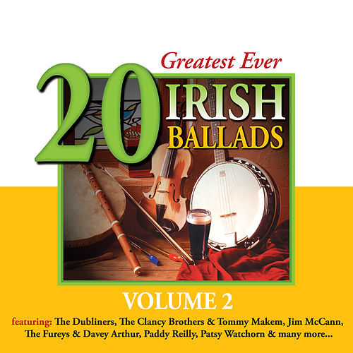 20 Greatest Ever Irish Ballads - Volume 2 by Various Artists