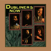 Play & Download Now by Dubliners | Napster