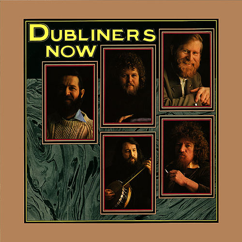 Now by Dubliners