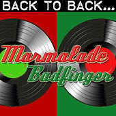 Play & Download Back To Back: Marmalade & Badfinger by Various Artists | Napster