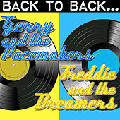 Play & Download Back To Back: Gerry And The Pacemakers & Freddie And The Dreamers by Various Artists | Napster