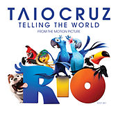Play & Download Telling The World by Taio Cruz | Napster