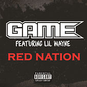 Play & Download Red Nation by The Game | Napster