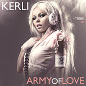 Play & Download Army Of Love by Kerli | Napster