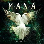 Play & Download Drama Y Luz by Maná | Napster