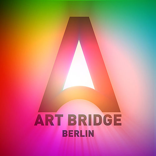 ArtBridge Selected and mixed by Javier Logares by Various Artists