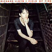 Play & Download Field Of Fire by Richard Lloyd | Napster
