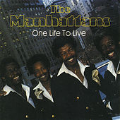 Play & Download One Life To Live by The Manhattans | Napster