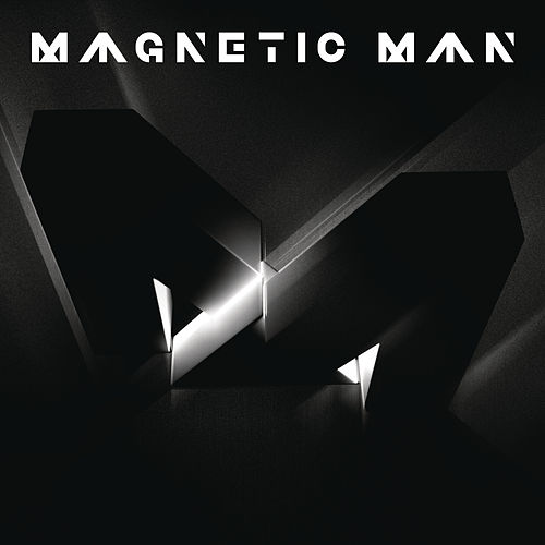 Play & Download Magnetic Man by Magnetic Man | Napster