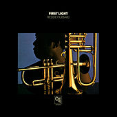 Play & Download First Light (CTI Records 40th Anniversary Edition - Original recording remastered) by Freddie Hubbard | Napster