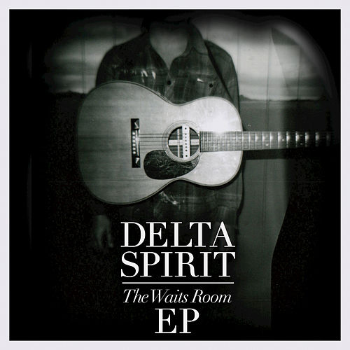 Play & Download The Waits Room by Delta Spirit | Napster