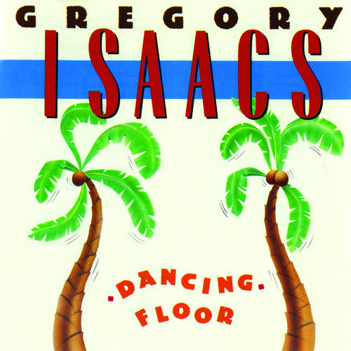 Play & Download Dancing Floor by Gregory Isaacs | Napster