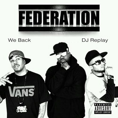 Play & Download We Back by Federation (Rap) | Napster