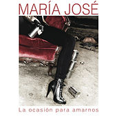 Play & Download La Ocasion Para Amarnos by Maria Jose | Napster