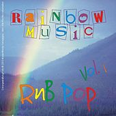 Play & Download Rainbow-Music RnB Pop - Vol. 01 by Various Artists | Napster