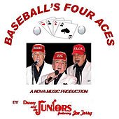 Play & Download Baseball's Four Aces (feat. Joe Terry) by Danny and the Juniors | Napster