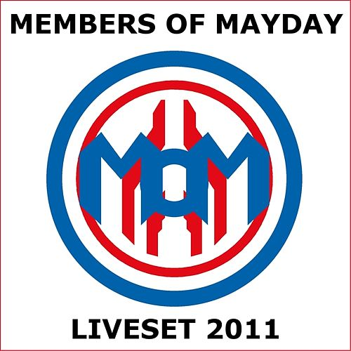 Play & Download Liveset 2011 by Members Of Mayday | Napster