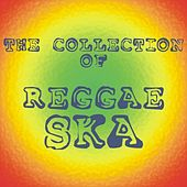 Play & Download A Collection of Reggae Ska by Various Artists | Napster