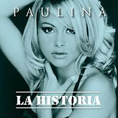 Play & Download La Historia by Paulina Rubio | Napster