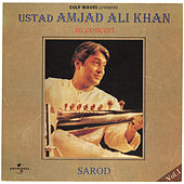 In Concert (Sarod) - Vol.1 by Ustad Amjad Ali Khan