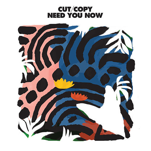 Play & Download Need You Now by Cut Copy | Napster