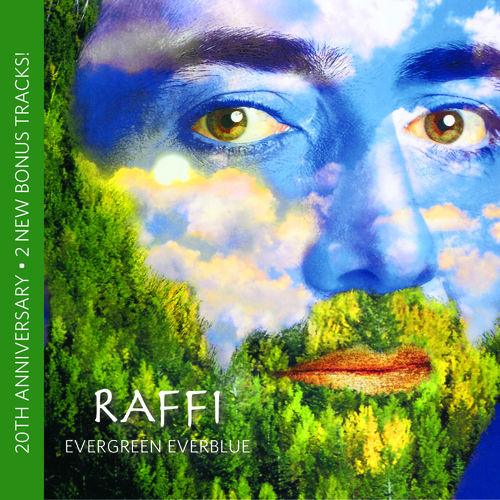 Play & Download Evergreen Everblue: 20th Anniversary by Raffi | Napster