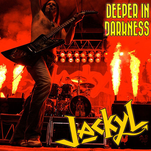 Play & Download Deeper In Darkness by Jackyl | Napster