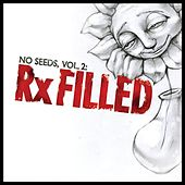No Seeds, Vol. 2: Rx Filled by Various Artists