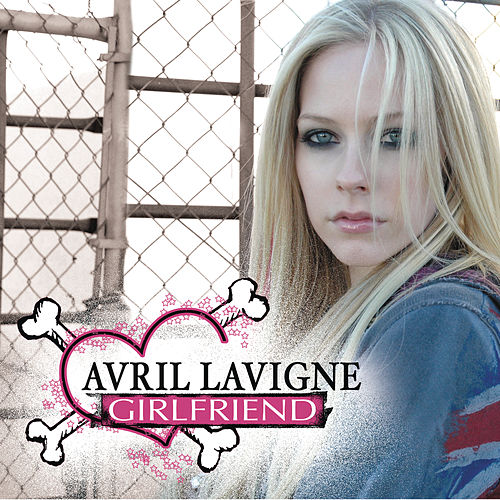 Play & Download Girlfriend - EP (International Versions) by Avril Lavigne | Napster