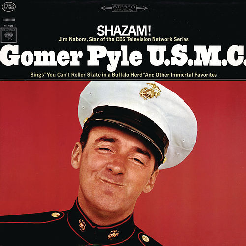 Play & Download Gomer Pyle U.S.M.C. by Jim Nabors | Napster