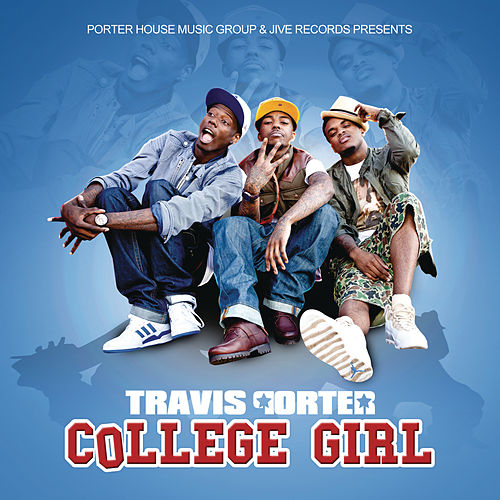 Play & Download College Girl by Travis Porter | Napster