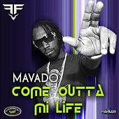 Come Out Of My Life by Mavado