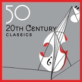 50 20th Century Classics by Various Artists