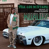 Tha 420 Mixtape by Kurupt