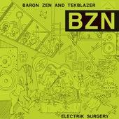 Electrik Surgery by Baron Zen