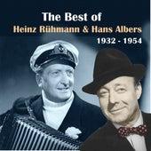 The Best Of Hans Albers & Heinz Rühmann [1932 - 1944] by Heinz Rühmann