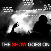 Play & Download The Show Goes On (in the style of Lupe Fiasco) by The Show | Napster