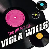 Play & Download The Hit Songs by Viola Wills | Napster