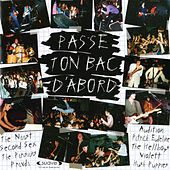 Play & Download Passe Ton Bac d'Abord! by Various Artists | Napster