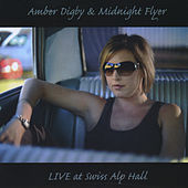 Play & Download Live At Swiss Alp Dance Hall by Amber Digby | Napster